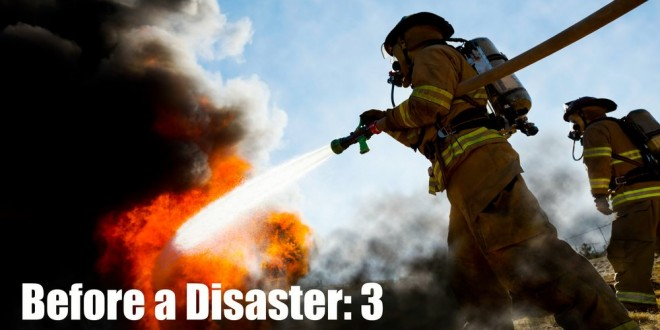Before a Disaster: 3 Things to Ensure