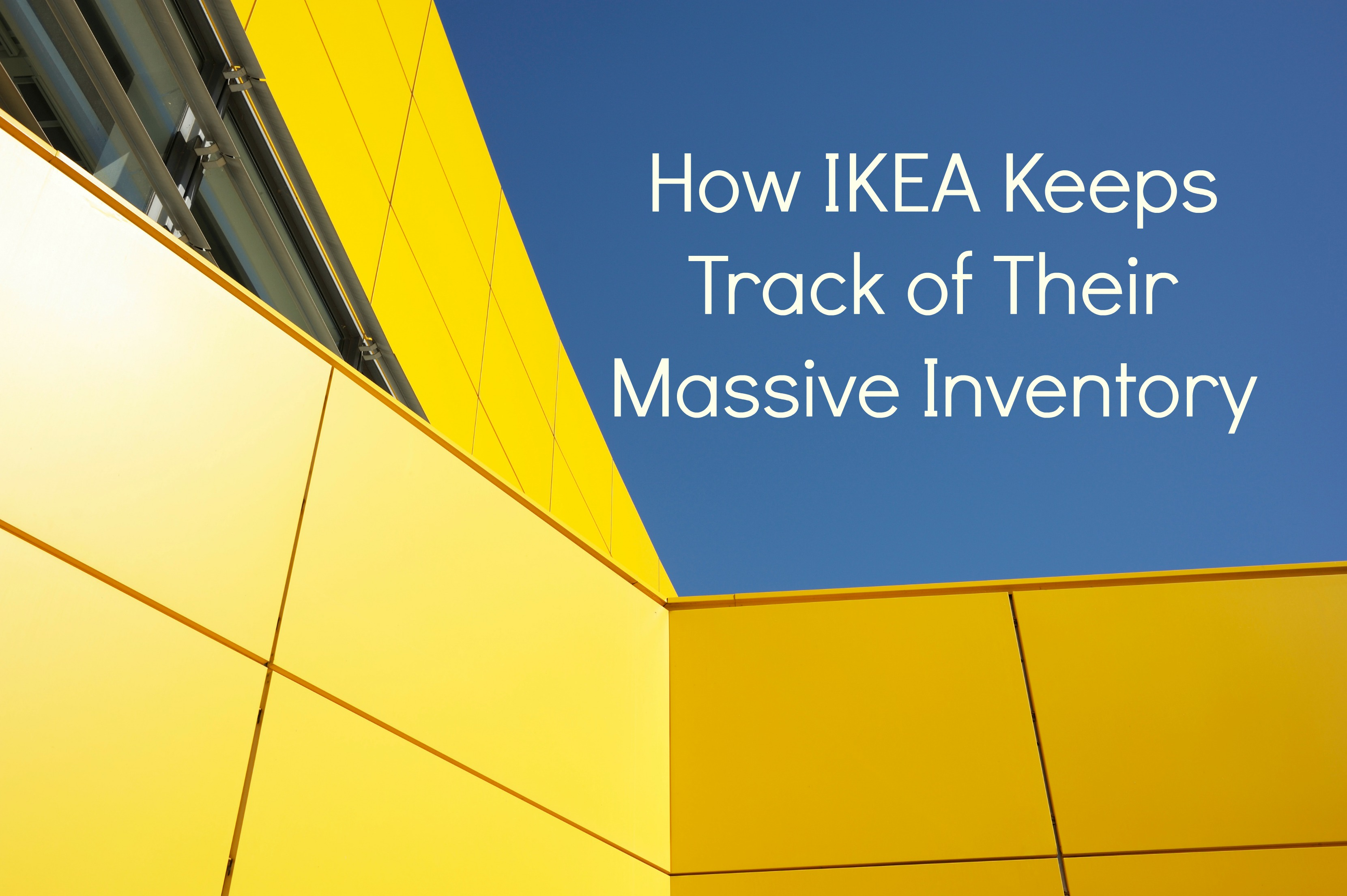 How Ikea Keeps Track Of Their Massive Inventory